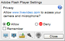 Livevideo Webcam: 5 - Must check the privacy settings 'Allow' and then click 'Close' button.
